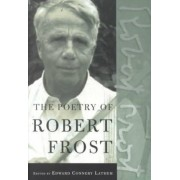 The Poetry of Robert Frost by Robert Frost