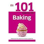 101 Essential Tips Baking. Breaks down the subject into 101 easy-to-grasp tips