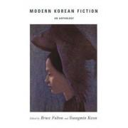 Modern Korean Fiction by Bruce Fulton
