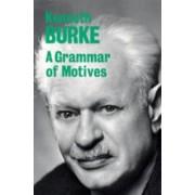 A Grammar of Motives by Kenneth Burke