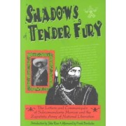 Shadows of Tender Fury by Frank Bardacke