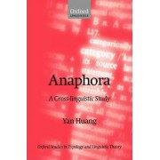 Anaphora by Professor of Linguistics Yan Huang