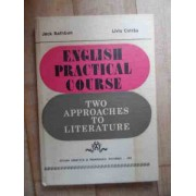 English Practical Course Two Approaches To Literature - Jack Rathbun Liviu Cotrau