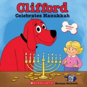 Clifford Celebrates Hanukkah (Clifford) by Norman Bridwell
