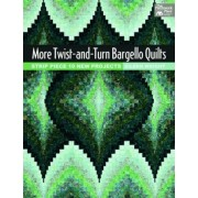 More Twist-and-turn Bargello Quilts by Eileen Wright