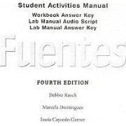 Fuentes Student Activities Manual by Debbie Rusch