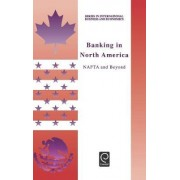 Banking in North America by Jerry Haar
