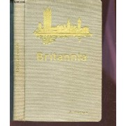 Britannia A Description Of The Home Life And Social Activities Of The British People