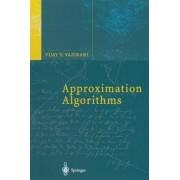 Approximation Algorithms by Vijay V. Vazirani