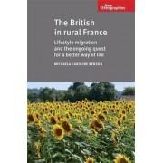 The British in Rural France by Michaela Caroline Benson