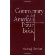 Commentary on the American Prayer Book by Marion J. Hatchett