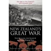 New Zealand's Great War by John Crawford
