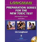 Longman Preparation Series for the New TOEIC Test: Introductory Course (with Answer Key) by Lin Lougheed