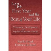 The First Year and the Rest of Your Life by Frances La Barre