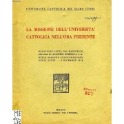 La Missione Dell'universita Cattolica Nell'ora Presente