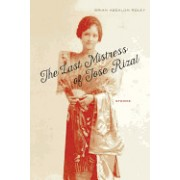 The Last Mistress of Jose Rizal: Stories