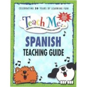 Teach Me Spanish Teaching Guide by Judy Mahoney