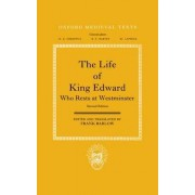 The Life of King Edward Who Rests at Westminster by Emeritus Professor of History Frank Barlow