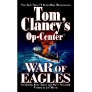 War of Eagles by Tom Clancy