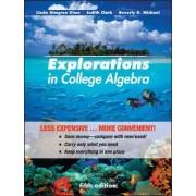 Explorations in College Algebra, Binder Version by Linda Almgren Kime