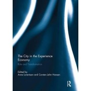 The City in the Experience Economy by Anne Lorentzen