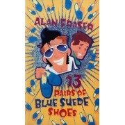 13 Pairs of Blue Suede Shoes by Alan Fraser
