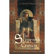 The Serpent's Crown by Hana Samek Norton