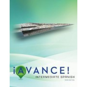 Avance! Intermediate Spanish with Connect Plus Access Code by Mary Lee Bretz