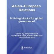 Asian-European Relations by Jurgen Ruland