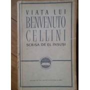 Viata Lui Benvenuto Cellini - Benvenuto Cellini