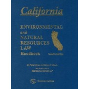 California Environmental Law and Natural Resources Handbook by Morrison & Foerster