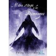 Mana stanga a lui Dumnezeu - Paul Hoffman