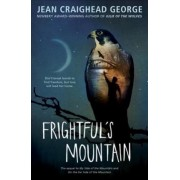 Frightful's Mountain by Jean Craighead George