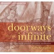 Doorways to the Infinite by Sally Kempton
