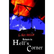 Return to Hell's Corner by E Roy Hector