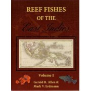 Reef Fishes of the East Indies by Gerald R. Allen