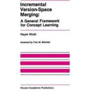 Incremental Version-Space Merging by Haym Hirsh
