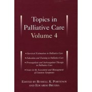 Topics in Palliative Care, Volume 4 by Russell K. Portenoy