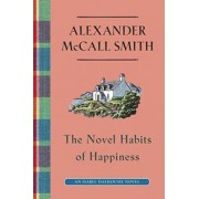 The Novel Habits of Happiness by Professor of Medical Law Alexander McCall Smith