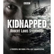 Kidnapped: BBC Radio 4 Full-Cast Dramatisation