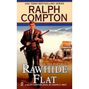 Rawhide Flat by Ralph Compton