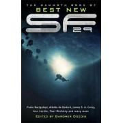 The Mammoth Book of Best New SF: 29 by Gardner Dozois