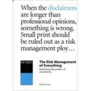 The Risk Management of Everything by Michael Power