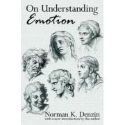 On Understanding Emotion by Norman K. Denzin
