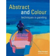 Abstract and Colour Techniques in Painting by Claire Harrigan