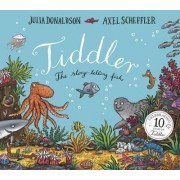 Tiddler 10th Anniversary edition by Julia Donaldson