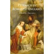 Petrarch in Romantic England by Edoardo Zuccato