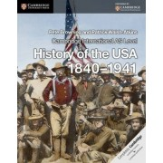 Cambridge International AS Level History of the USA 1840-1941 Coursebook by Pete Browning