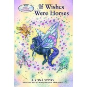 If Wishes Were Horses by Sibley Miller