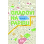 GRADOVI-NA-PAPIRU-Dzon-Grin
